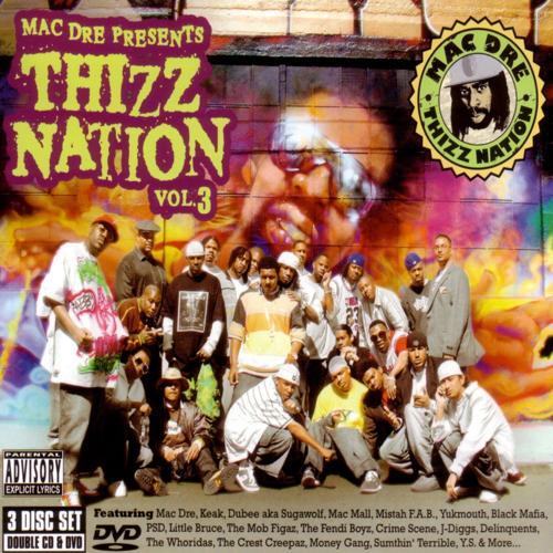 Mac Dre, Mac Mall, Keak Da Sneak, Money Game, Mobb Figaz, Equipto, Mistah F.A.B., Budda Mac, Little C Style, City Side Crew, Fendi Boys, Dubee a.k.a. Sugawolf, J-Diggs, Miami, Crest Creepas, PSD, Vital, G-Stack, Black Mafia Family - Thizz Hop  (2005)