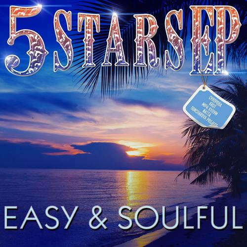 5 Stars EP - Easy & Soulful