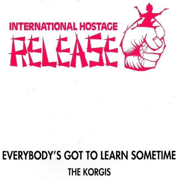 Альбом: Everybody's Got to Learn Sometime (International Hostage Release)