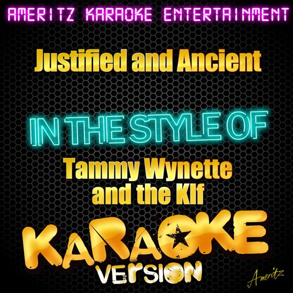 Альбом: Justified and Ancient (In the Style of Tammy Wynette and the Klf) [Karaoke Version]