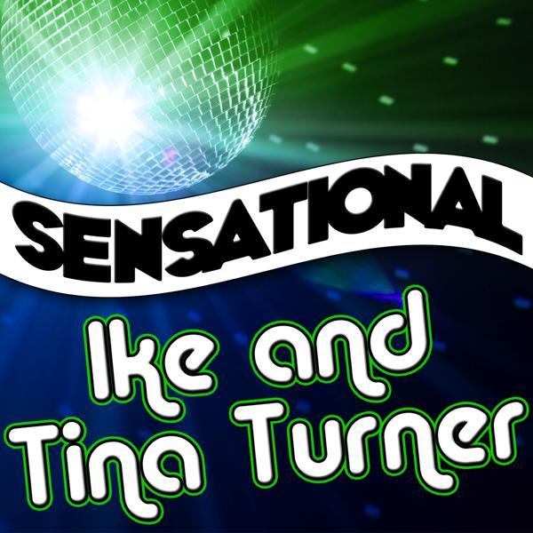 Альбом: Sensational Ike & Tina Turner
