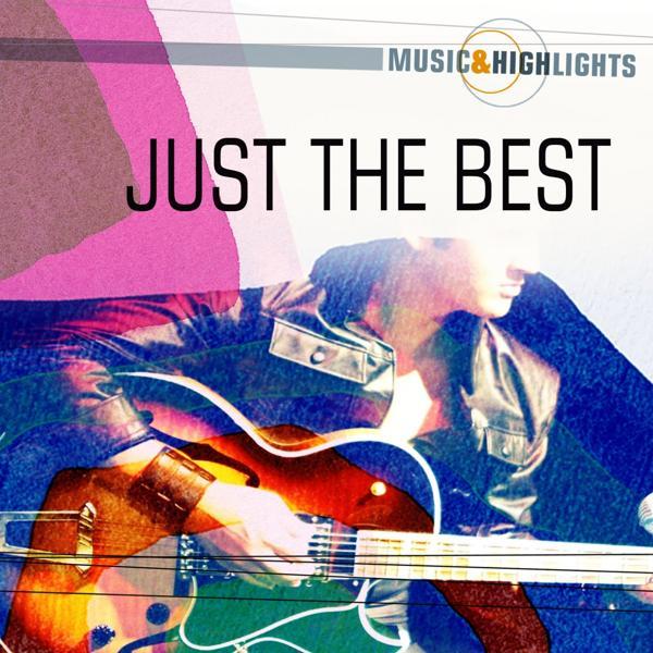 Альбом: Music & Highlights: Just the Best