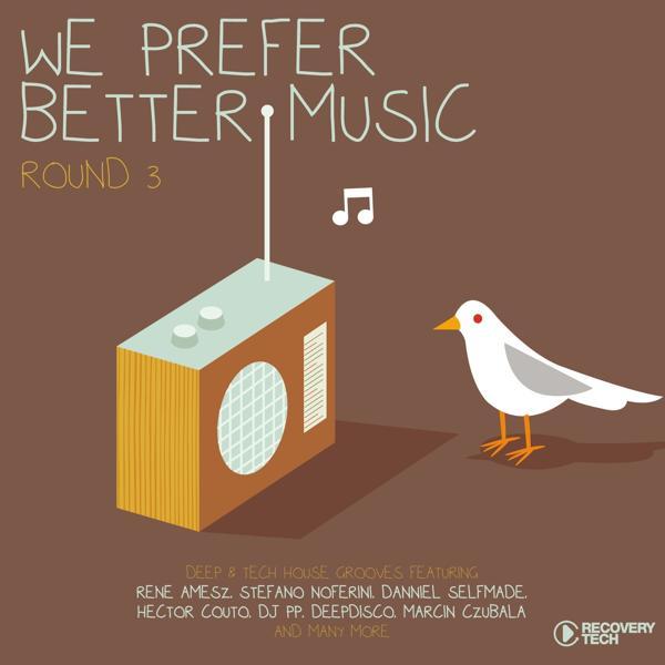 Альбом: We Prefer Better Music - Round 3