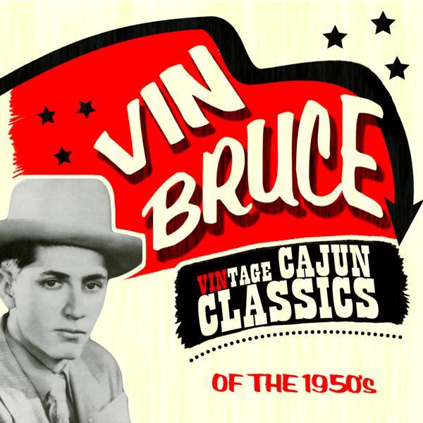 Альбом: Vintage Cajun Classics of the 1950's