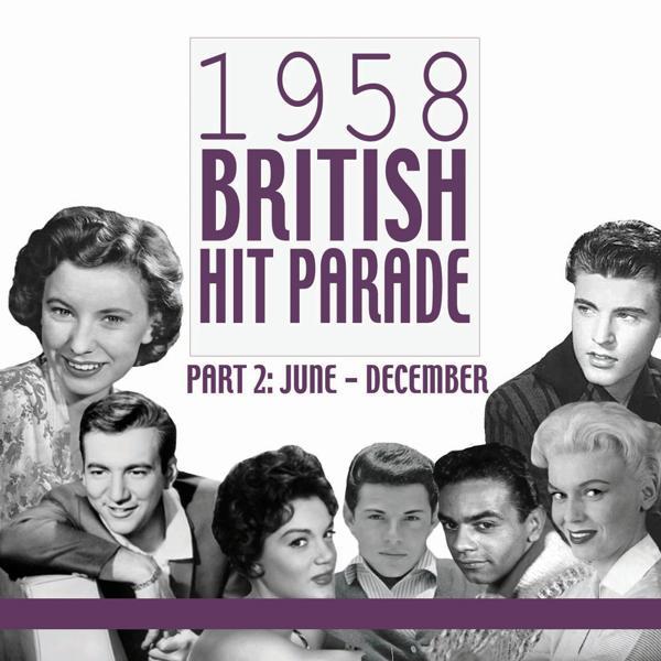 Альбом: 1958 British Hit Parade, Pt. 2: June-December, Pt. 2
