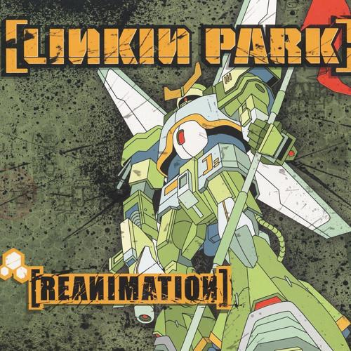 Linkin Park, Motion Man - Enth E Nd (Kutmasta Kurt Reanimation) [feat. Motion Man]  (2002)