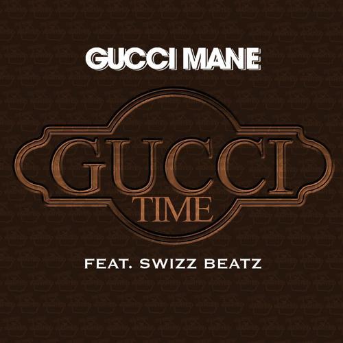 Gucci Mane, Swizz Beatz - Gucci Time (feat. Swizz Beatz)  (2010)