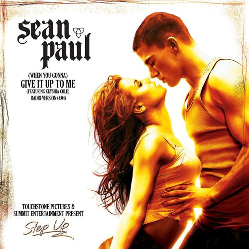 Sean Paul, Keyshia Cole - (When You Gonna) Give It Up to Me (feat. Keyshia Cole) [Radio Version]  (2006)
