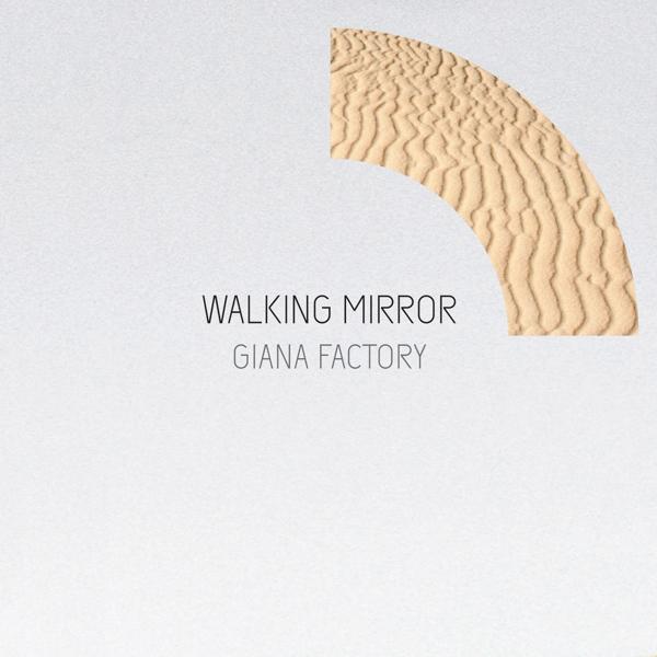 Альбом: Walking Mirror