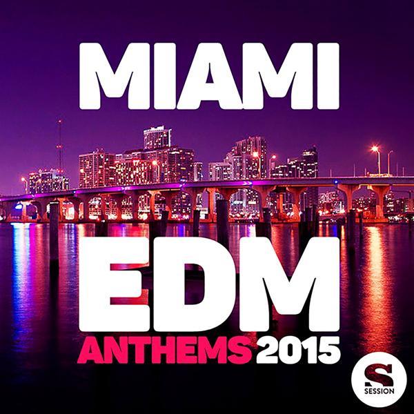 Альбом: Miami Edm Anthems 2015