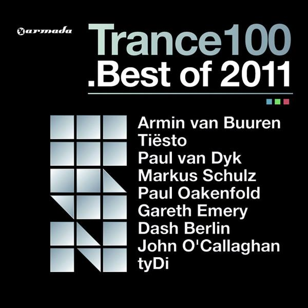 Альбом: Trance 100 - Best Of 2011 (Mixed Version)