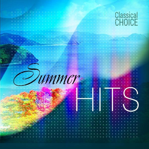 Альбом: Classical Choice: Summer Hits