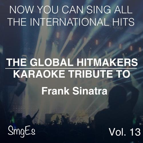 The Global HitMakers - Saturday Night Is The Loneliest Night  (2015)