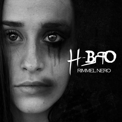 H-Bro - Rimmel nero  (2015)