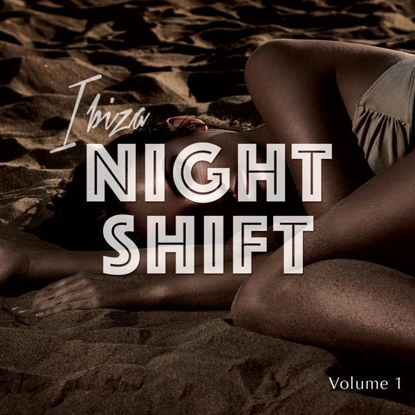 Альбом: Ibiza Nightshift, Vol. 1