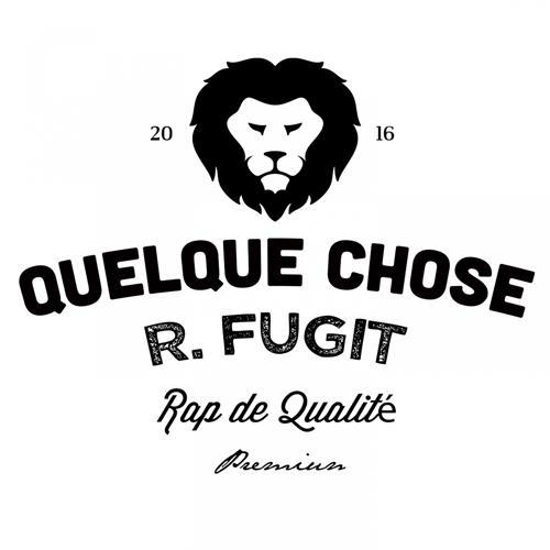 R.Fugit - Quelque chose  (2016)