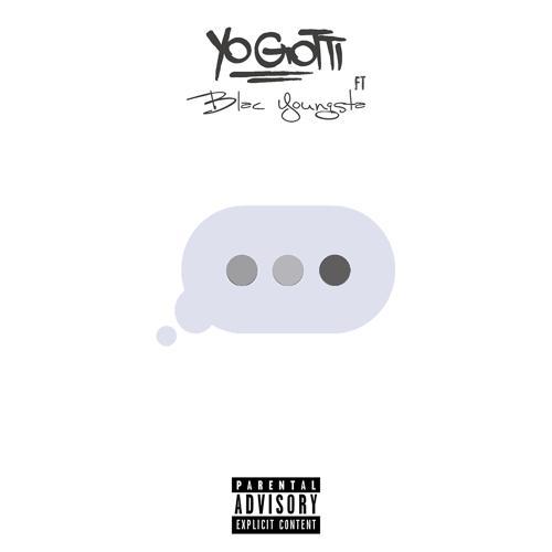 Yo Gotti, Blac Youngsta - Wait for It  (2016)