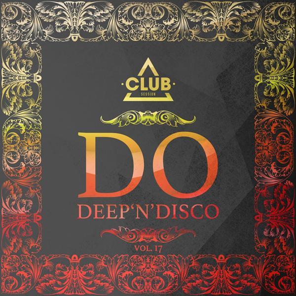 Альбом: Do Deep'n'Disco, Vol. 17