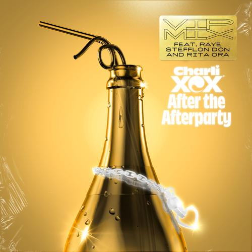 Charli XCX, Stefflon Don, Rita Ora - After the Afterparty (feat. RAYE, Stefflon Don and Rita Ora) [VIP Mix]  (2017)