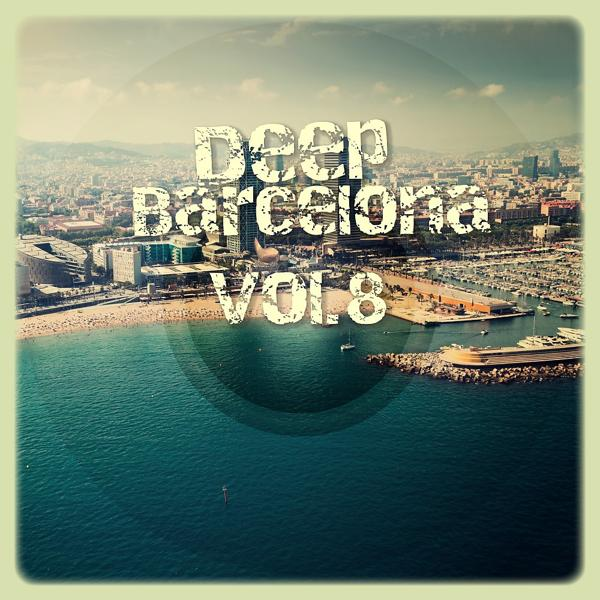Альбом: Deep Barcelona, Vol. 8