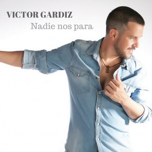 Victor Gardiz - Nadie Nos Para (feat. DJ Khalid)  (2017)