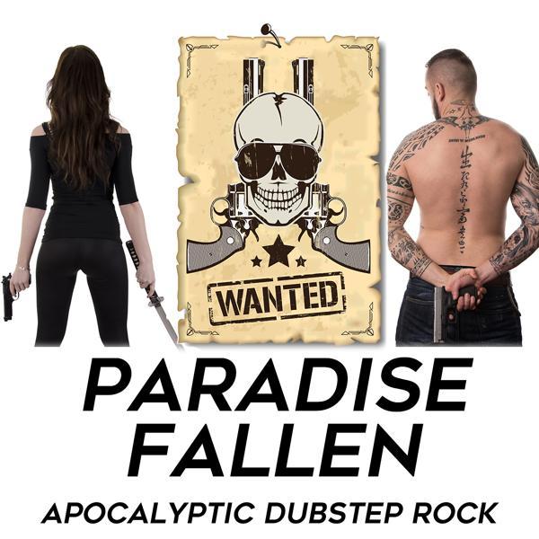 Альбом: Paradise Fallen: Apocalyptic Dubstep Rock