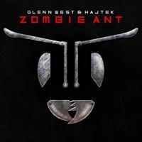 Glenn West & Hajtek - Zombie Ant
