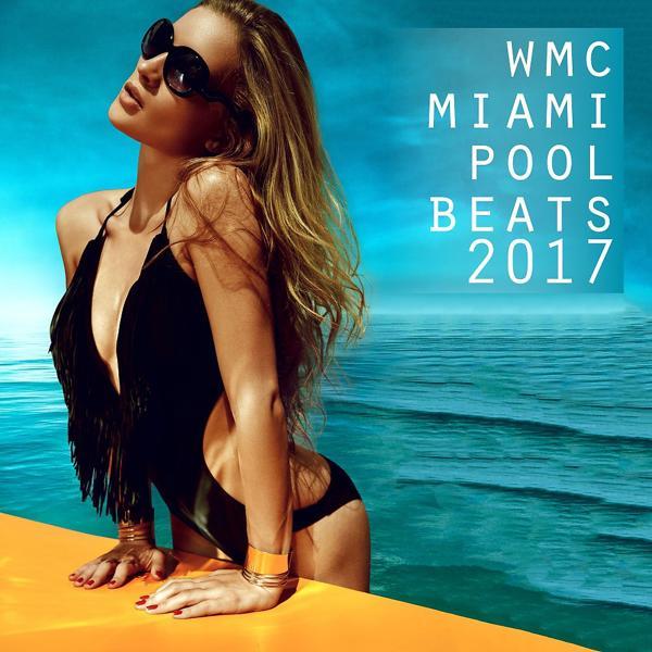 Альбом: WMC Miami Pool Beats 2017