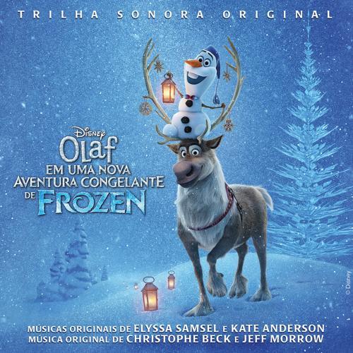 Christophe Beck, Jeff Morrow - Olaf's Frozen Adventure Score Suite  (2017)