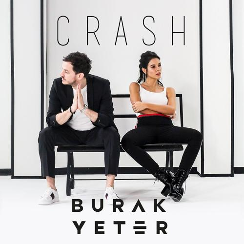 Burak Yeter - Crash  (2018)