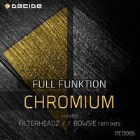 Full Funktion - Chromium (Bowsie Remix)
