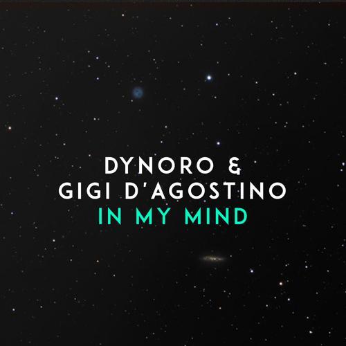 Dynoro, Gigi D'Agostino - In My Mind