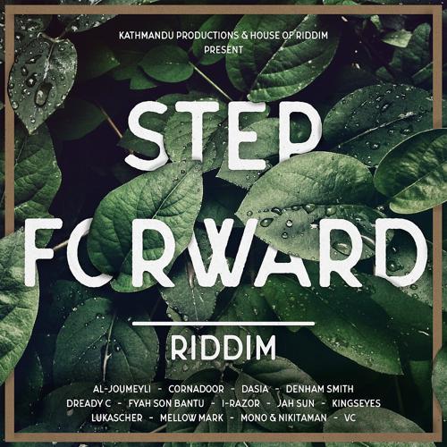 House of Riddim - Step Forward Version  (2018)