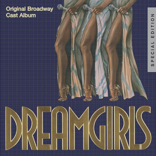 Альбом: Dreamgirls: Original Broadway Cast Album