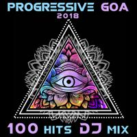 Doctor Spook - Progressive Goa 2018 Top 100 Hits (2 Hr Psychedelic Trance DJ Mix)