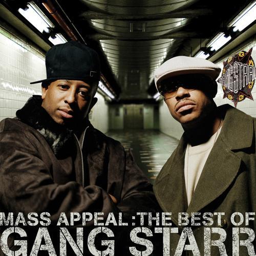 Gang Starr - Mass Appeal  (2006)