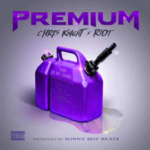 Riot, Chris Knight - Premium (feat. Riot)  (2013)