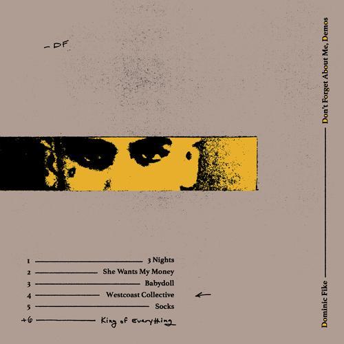 Dominic Fike - 3 Nights  (2018)