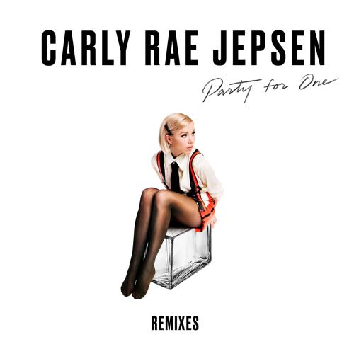 Carly Rae Jepsen - Party For One (Sawyr Remix)  (2018)