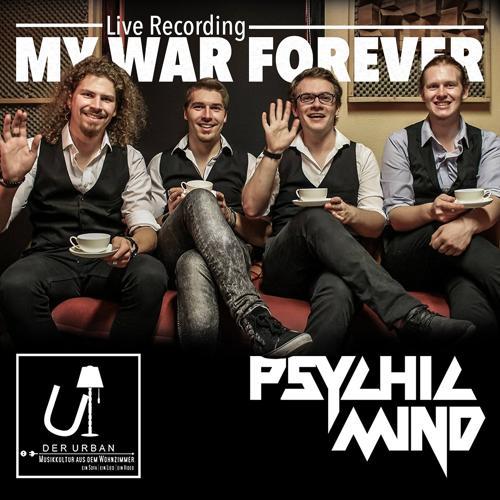 Psychic Mind - My War Forever (Live Studio Recording)  (2018)