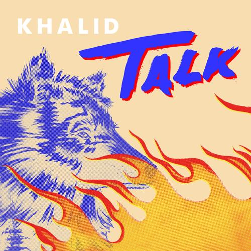 Khalid, Disclosure - Talk  (2019)