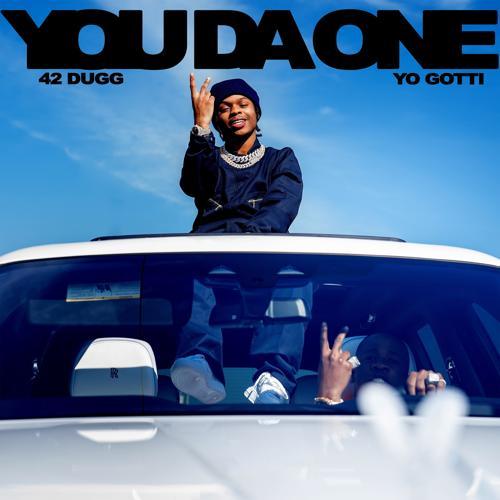 42 Dugg, Yo Gotti - You Da One  (2019)