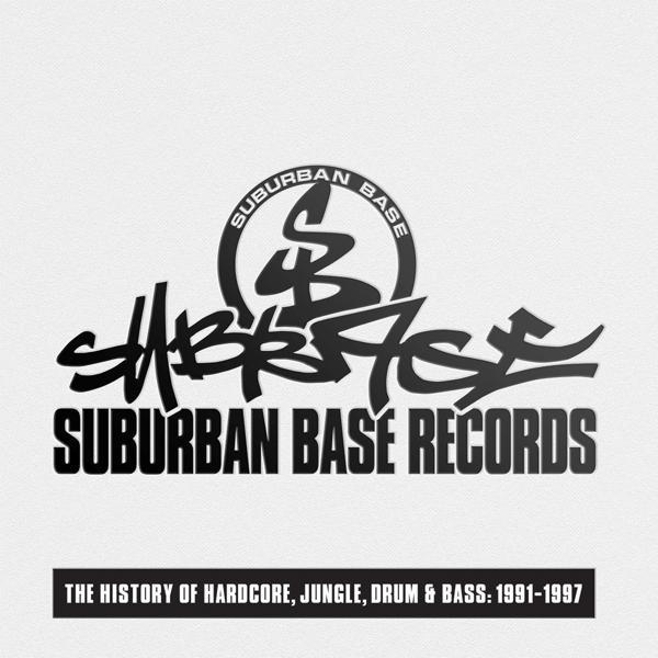 Альбом: Suburban Base Records (The History of Hardcore, Jungle, Drum & Bass: 1991-1997)