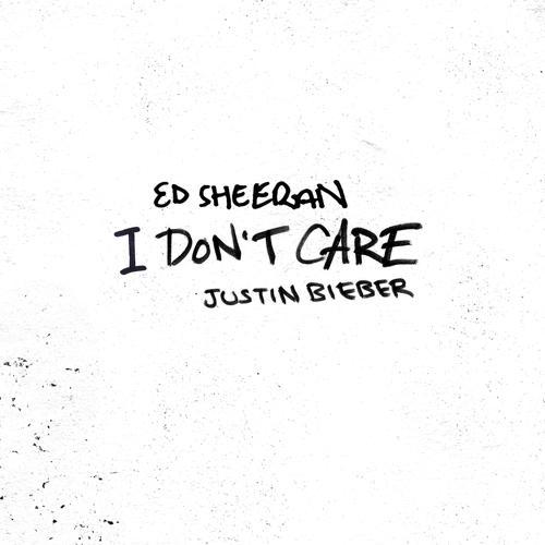 Ed Sheeran, Justin Bieber - I Don't Care  (2019)