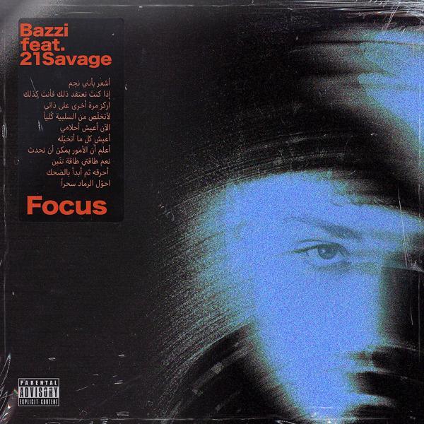 Альбом: Focus (feat. 21 Savage)