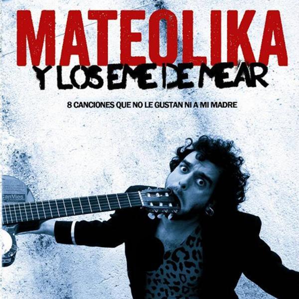 Альбом: 8 Canciones Que No Le Gustan Ni a Mi Madre