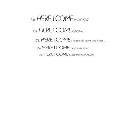 2 Bit Pie - Here I Come (Cagedbaby Remix / Radio Edit)  (2006)
