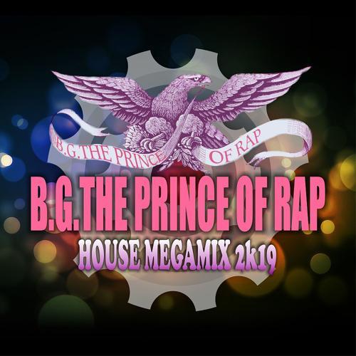 B.G. The Prince of Rap, Bernard Greene - House Megamix 2k19  (2019)