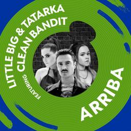 Little Big - Arriba (feat. Clean Bandit) скачать mp3