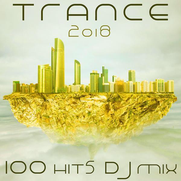 Альбом: Trance 2018 100 Hits DJ Mix